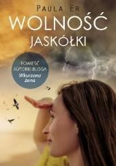 Okładka książki Wolność jaskółki Paula Er.
