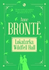 Okładka książki Lokatorka Wildfell Hall Anne Brontë