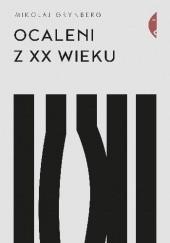 Okładka książki Ocaleni z XX wieku Mikołaj Grynberg