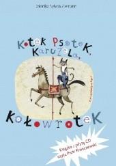 Okładka książki Kotek Psotek Karuzela Kołowrotek Monika Sylwia Ziemann