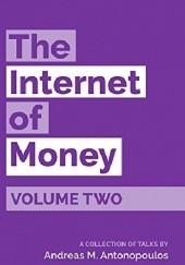 Okładka książki The Internet of Money Volume Two Andreas Antonopoulos