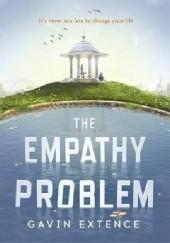 Okładka książki The Empathy Problem Gavin Extence
