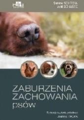 Okładka książki Zaburzenia zachowania psów Joël Dehasse,Sabine Schroll