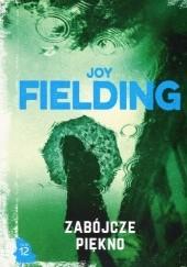 Okładka książki Zabójcze piękno Joy Fielding