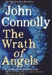 Okładka książki The Wrath of Angels John Connolly