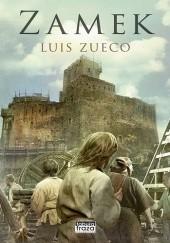 Okładka książki Zamek Luis Zueco