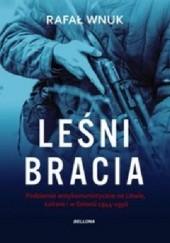 Okładka książki Leśni bracia Rafał Wnuk