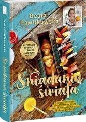 Okładka książki Śniadania świata Beata Pawlikowska