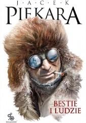 Okładka książki Bestie i ludzie Jacek Piekara