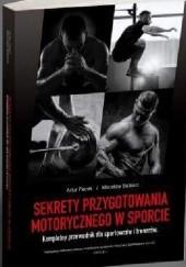 Okładka książki Sekrety przygotowania motorycznego w sporcie. Kompletny przewodnik dla sportowców i trenerów Artur Pacek,Mirosław Babiarz
