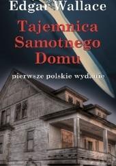 Okładka książki Tajemnica samotnego domu oraz inne opowiadania