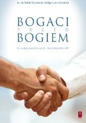 Okładka książki Bogaci przed Bogiem. Historie katolickich przedsiębiorców Małgorzata Nowicka,ks. Rafał Ostrowski