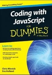 Okładka książki Coding with JavaScript for Dummies Chris Minnick,Eva Holland