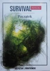 Okładka książki Survival po polsku. Początek Krzysztof J. Kwiatkowski