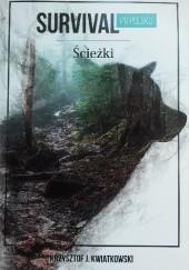 Okładka książki Survival po polsku. Ścieżki Krzysztof J. Kwiatkowski
