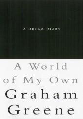 Okładka książki A World of My Own Graham Greene