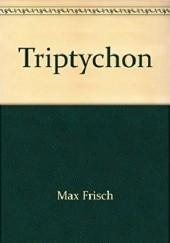 Okładka książki Tryptyk Max Frisch