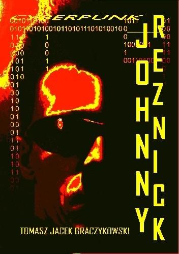 Okładka książki Johnny Reznick Tomasz Jacek Graczykowski