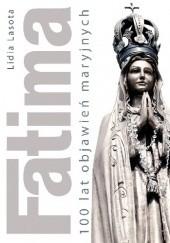 Okładka książki Fatima. 100 lat objawień maryjnych Lidia Lasota