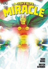 Okładka książki Mister Miracle Mitch Gerads,Tom King