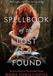 Okładka książki The Spellbook of the Lost and Found Moira Fowley-Doyle