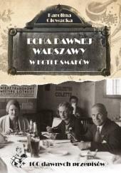 Okładka książki Echa dawnej Warszawy. W kotle smaków Karolina Głowacka