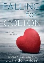 Okładka książki Falling for Colton Jasinda Wilder