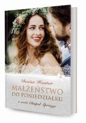Okładka książki Małżeństwo do poniedziałku Denise Hunter