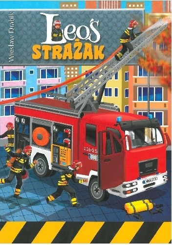 Okładka książki Leoś strażak Wiesław Drabik