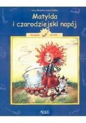 Okładka książki Matylda i czarodziejski napój