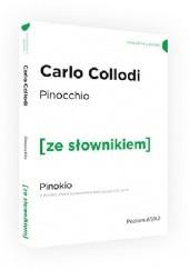 Okładka książki Pinocchio. Pinokio z podręcznym słownikiem angielsko-polskim Carlo Collodi