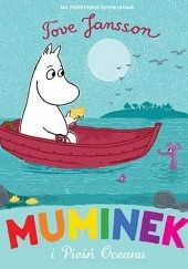 Okładka książki Muminek i Pieśń Oceanu Tove Jansson