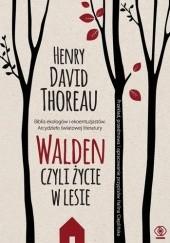 Okładka książki Walden, czyli życie w lesie Henry David Thoreau