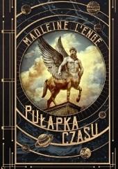 Okładka książki Pułapka czasu Madeleine L'Engle