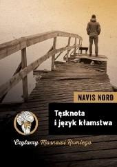Okładka książki Tęsknota i język kłamstwa Navis Nord