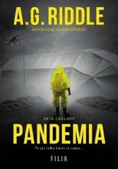Okładka książki Pandemia A.G. Riddle