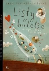 Okładka książki Listy w butelce. Opowieść o Irenie Sendlerowej Anna Czerwińska-Rydel