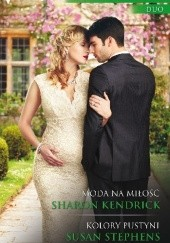 Okładka książki Moda na miłość, Kolory pustyni Sharon Kendrick,Susan Stephens