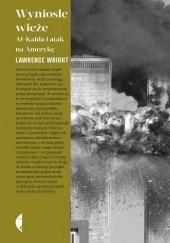 Okładka książki Wyniosłe wieże. Al-Kaida i atak na Amerykę Lawrence Wright
