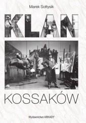 Okładka książki Klan Kossaków Marek Sołtysik