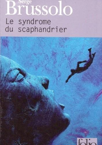 Okładka książki Le Syndrome du scaphandrier Serge Brussolo