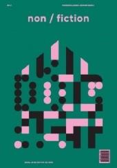 Okładka książki Non/fiction. Numer 2: Dom Dorota Groyecka,Karolina Bednarz