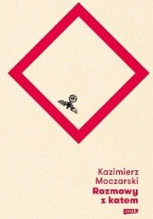 Okładka książki Rozmowy z katem Kazimierz Moczarski