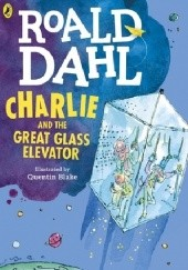 Okładka książki Charlie and the Great Glass Elevator Roald Dahl