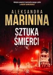 Okładka książki Sztuka śmierci Aleksandra Marinina
