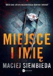 Okładka książki Miejsce i imię Maciej Siembieda