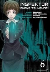Okładka książki Inspektor Akane Tsunemori #6 Akira Amano,Gen Urobuchi,Hikaru Miyoshi