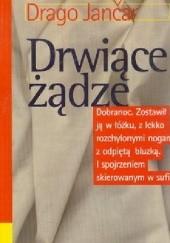 Okładka książki Drwiące żądze Drago Jančar