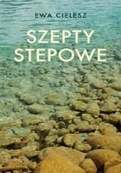 Okładka książki Szepty stepowe Ewa Cielesz
