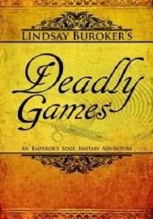 Okładka książki Deadly Games Lindsay Buroker